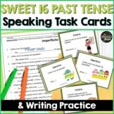 Spanish speaking task cards for Sweet 16 verbs preterite & imperfect   Digital