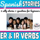 "Spanish stories: -ER and -IR verbs (""Los amigos"")"