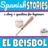 Spanish story: Baseball (el béisbol)