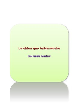 Spanish story with activities - La chica que habla mucho