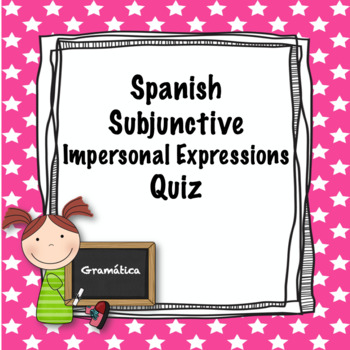 Spanish subjunctive with impersonal expressions worksheet