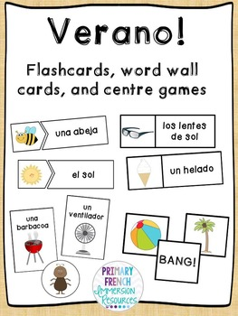 Spanish summer flashcards, word wall cards, and centre games - Verano