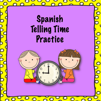 Spanish telling time practice