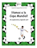 Exploratory Spanish through Role Play: Grades 3-8 - La Copa Mundial