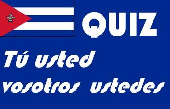 Spanish tú usted vosotros ustedes quiz or worksheet distance learning