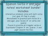 Spanish verbs IR and JUGAR notes, practice, worksheets, puzzle bundle