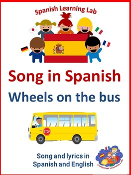 Spanish version of  Wheels on the bus - song and lyrics in Spanish & English