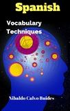 Spanish vocabulary Techniques
