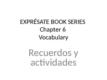 Expresate Chapter 6 Vocabulary Worksheets & Teaching
