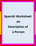 Spanish worksheet on description of a person