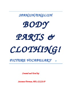 Spanish/English Body Parts & Clothing Vocabulary Speech Therapy