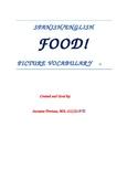 Spanish/English Food Vocabulary Speech Therapy