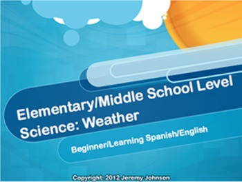 Spanish/English Science: Weather