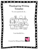 Spanish/English Thanksgiving Writing Templates