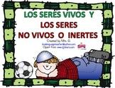 Spanish:Living and NonLiving. Seres vivos y no vivos