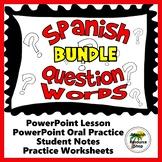 Spanish Question Words PowerPoint Lesson BUNDLE #SCOLTtpt