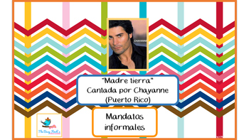 "Spanish Informal Commands Cloze Activity ""Madre tierra"" by Chayanne w/article"