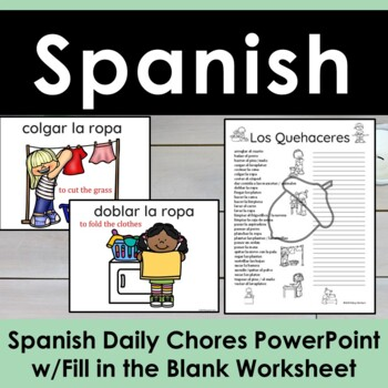 Spanish Daily Chores Vocabulary Powerpoint w/ Fill in the Blank Worksheet