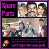 Spare Parts:  Complete Movie Guide and Worksheets