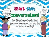 Spark that Conversation: 57 Conversation Cards In All