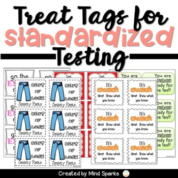 Sparking Student Motivation: 15 Treat Tags to pump your kids up for assessments!