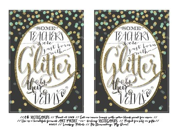Notecards for Teachers {Printable}: Glitter In Our Veins
