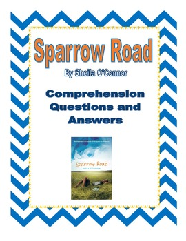 Sparrow Road Comprehension Questions and Answers