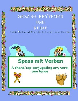 German Musical Chant Conjugating ANY Verb ANY Tense