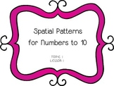 Spatial Patterns for Numbers to 10 - First Grade enVision Math