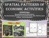 Spatial Patterns of Economic Activities (SS5G2ab)
