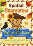 Spatial Scarecrow - Spatial & Preposition Concepts Fall Activity