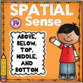 Spatial Sense {Above, Below, Top, Middle, and Bottom}