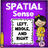 Spatial Sense {Left, Right, and Middle}