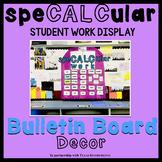 SpeCALCular Student Work Display
