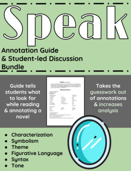 Speak Annotation Guide and Student-led Discussion Bundle