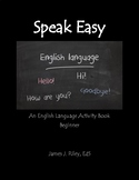 Introductions and the Simple Present Tense (ESOL): Speak E