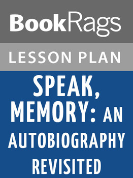 Speak, Memory: An Autobiography Revisited Lesson Plans