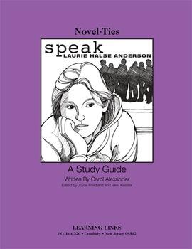 Speak - Novel-Ties Study Guide