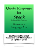 Speak - Quote Response; Say, Mean, Matter; Secondary ELA