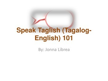 Speak Taglish (Tagalog English) 101 1st lesson for free