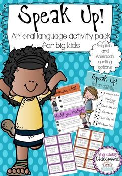 Speak Up - Oral Language Activities for Big Kids