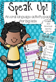 Speak Up - Oral Language Activities for Big Kids