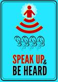 Speak Up and Be Heard