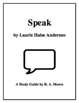 """Speak"" by Laurie Halse Anderson: A Study Guide"