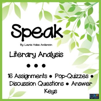 Speak by Laurie Halse Anderson: Literary Analysis Questions, Homework, Keys