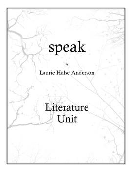 Speak by Laurie Halse Anderson Literature Unit