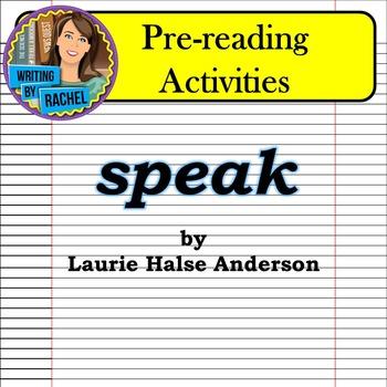 Speak by Laurie Halse Anderson: Pre-reading Activities