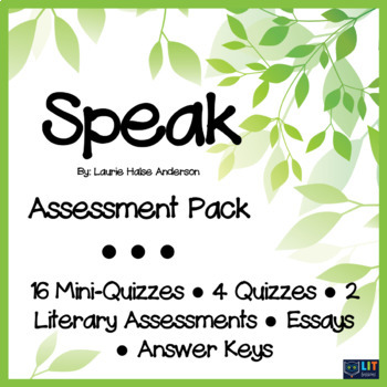 Speak by Laurie Halse Anderson: Quizzes, Literary Assessments, Essays, Test Pack