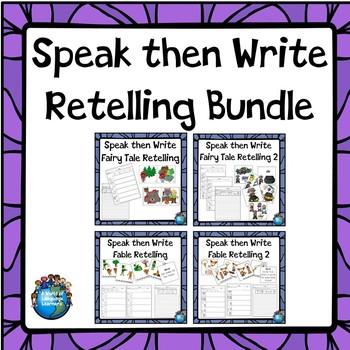 Speak then Write Retelling Bundle
