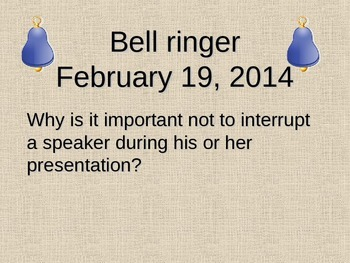 Speaker and Audience Etiquette Bellringers